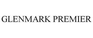 mark for GLENMARK PREMIER, trademark #85607480