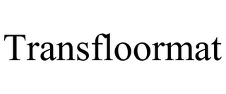mark for TRANSFLOORMAT, trademark #85607528