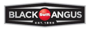 mark for SWIFT BLACK ANGUS EST. 1855, trademark #85607670
