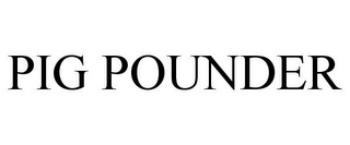mark for PIG POUNDER, trademark #85607755