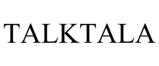 mark for TALKTALA, trademark #85608025