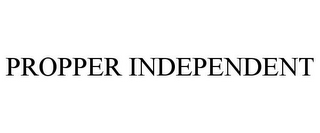 mark for PROPPER INDEPENDENT, trademark #85608041