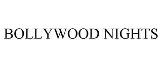 mark for BOLLYWOOD NIGHTS, trademark #85608112