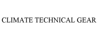 mark for CLIMATE TECHNICAL GEAR, trademark #85608145