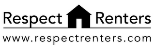 mark for RESPECT RENTERS WWW.RESPECTRENTERS.COM, trademark #85608369