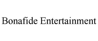 mark for BONAFIDE ENTERTAINMENT, trademark #85608426