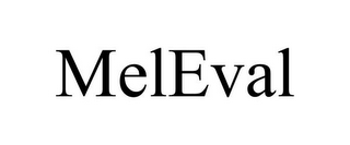 mark for MELEVAL, trademark #85609239