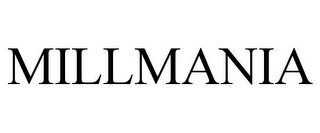 mark for MILLMANIA, trademark #85609245