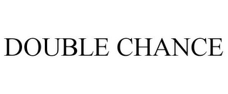 mark for DOUBLE CHANCE, trademark #85609850