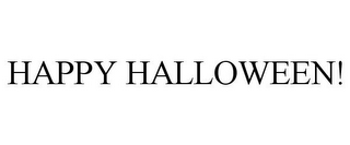 mark for HAPPY HALLOWEEN!, trademark #85610379