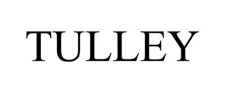mark for TULLEY, trademark #85610550