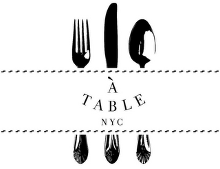 mark for À TABLE NYC, trademark #85610663