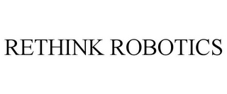mark for RETHINK ROBOTICS, trademark #85610828