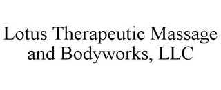 mark for LOTUS THERAPEUTIC MASSAGE AND BODYWORKS, LLC, trademark #85610915