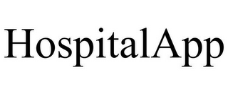 mark for HOSPITALAPP, trademark #85611389