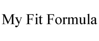 mark for MY FIT FORMULA, trademark #85611960