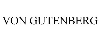 mark for VON GUTENBERG, trademark #85612456