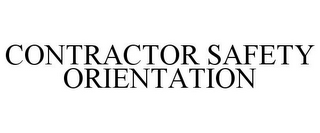 mark for CONTRACTOR SAFETY ORIENTATION, trademark #85613255