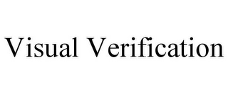 mark for VISUAL VERIFICATION, trademark #85614877
