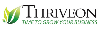 mark for THRIVEON TIME TO GROW YOUR BUSINESS, trademark #85615456