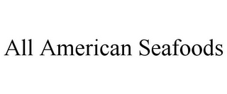 mark for ALL AMERICAN SEAFOODS, trademark #85616266