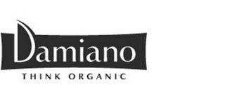 mark for DAMIANO  T H I N K   O R G A N I C, trademark #85616365