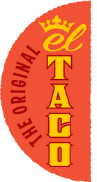 mark for THE ORIGINAL EL TACO, trademark #85617158
