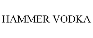 mark for HAMMER VODKA, trademark #85617371