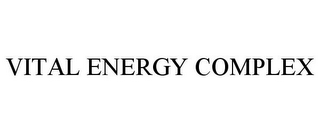 mark for VITAL ENERGY COMPLEX, trademark #85617542