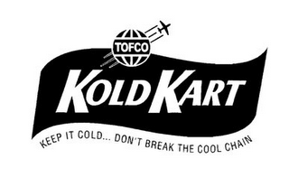 mark for TOFCO KOLD KART KEEP IT COLD ... DON'T BREAK THE COOL CHAIN, trademark #85617599