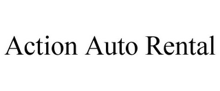 mark for ACTION AUTO RENTAL, trademark #85618197