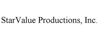 mark for STARVALUE PRODUCTIONS, INC., trademark #85618221