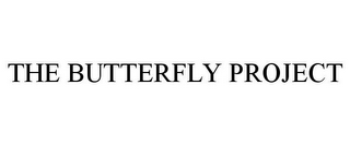 mark for THE BUTTERFLY PROJECT, trademark #85618231