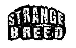 mark for STRANGE BREED, trademark #85618418