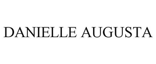 mark for DANIELLE AUGUSTA, trademark #85618455