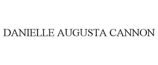 mark for DANIELLE AUGUSTA CANNON, trademark #85618466