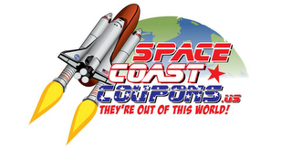 mark for SPACE COAST COUPONS.US THEY'RE OUT OF THIS WORLD!, trademark #85618759