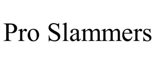 mark for PRO SLAMMERS, trademark #85618794