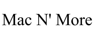 mark for MAC N' MORE, trademark #85618856