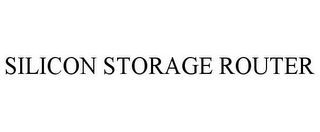 mark for SILICON STORAGE ROUTER, trademark #85618971