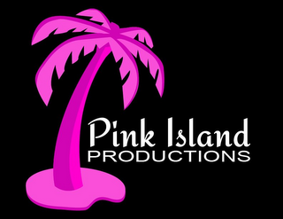 mark for PINK ISLAND PRODUCTIONS, trademark #85619001
