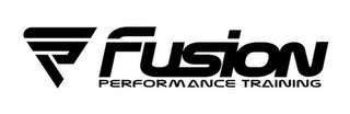 mark for FUSION PERFORMANCE TRAINING, trademark #85619472