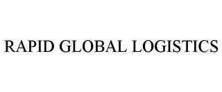 mark for RAPID GLOBAL LOGISTICS, trademark #85619521