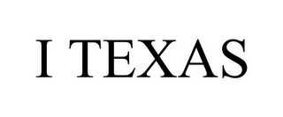 mark for I TEXAS, trademark #85619686