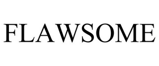 mark for FLAWSOME, trademark #85620048