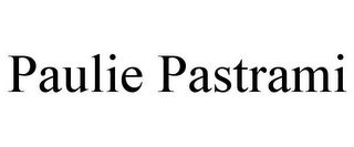 mark for PAULIE PASTRAMI, trademark #85620177