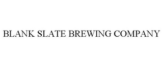 mark for BLANK SLATE BREWING COMPANY, trademark #85620273