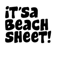 mark for IT'SA BEACH SHEET!, trademark #85620499