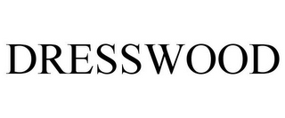 mark for DRESSWOOD, trademark #85620782