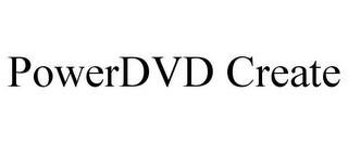 mark for POWERDVD CREATE, trademark #85621311